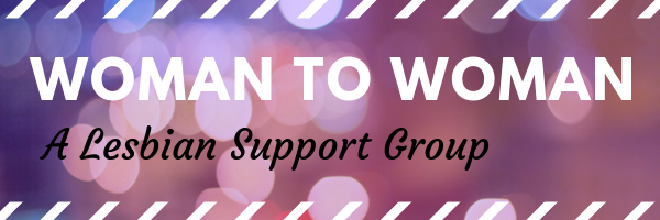 woman to woman: a lesbian support group