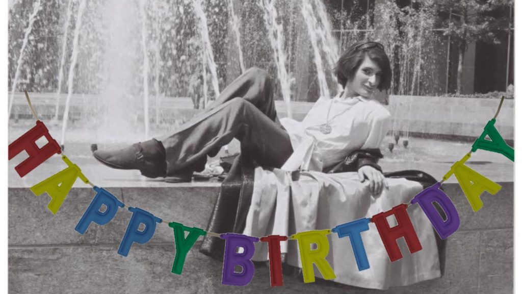 Sylvia Rivera reclining in front of a fountain with a Happy Birthday banner edited on top of the photo