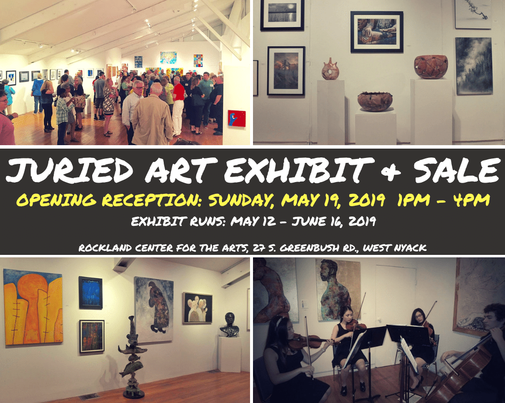 Juried Art Exhibit + Sale, opening reception: sunday, may 19, 2019 from 1 pm to 4 pm, exhibit runs: may 12 to june 16, 2019 at rockland center for the arts at 27 south greenbush road in West Nyack, NY