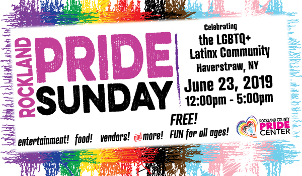 """21st annual Rockland Pride Sunday: celebrating the LGBTQ+ Latinx Community, Haverstraw, NY. 06.23.19"""