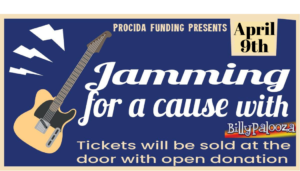 procida funding presents: jamming for a cause, April 9th, tickets will be sold at the door with open donation