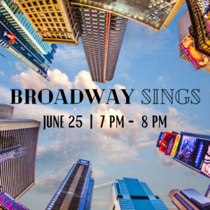 "enhanced photo of time square buildings as if looking up from the ground ""broadway sings june 25, 7 to 8 pm"""