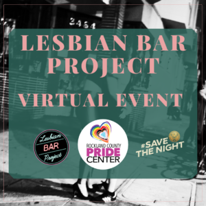 Lesbian Bar Project Virtual Event with 3 logos and lesbian bar photo in background
